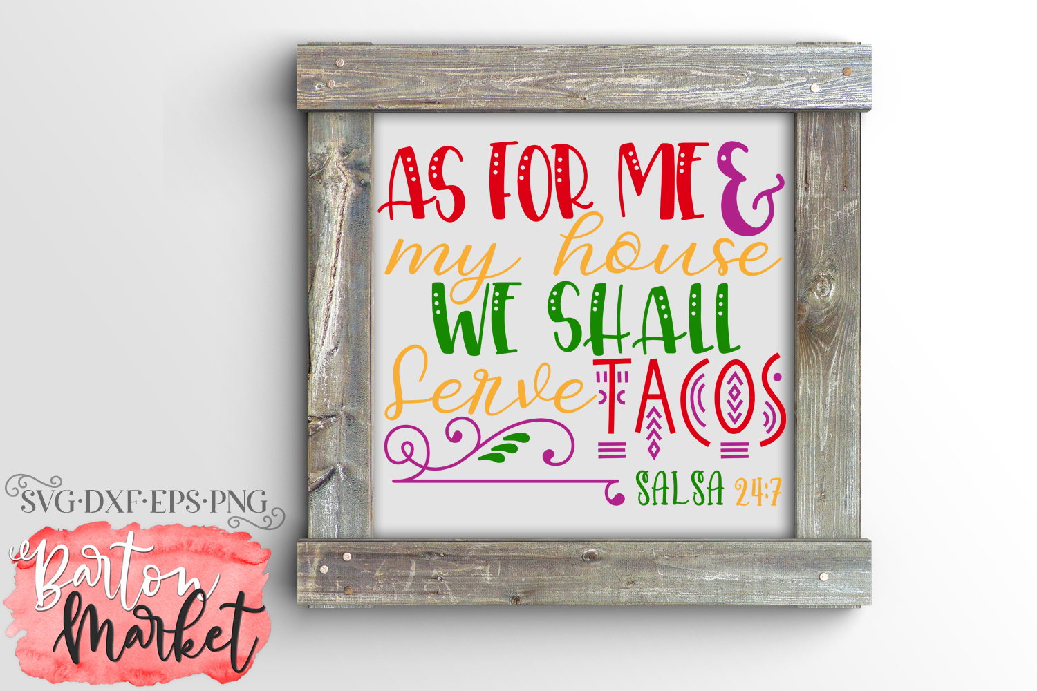 As For Me & My House We Shall Serve Tacos SVG DXF EPS PNG example image 2