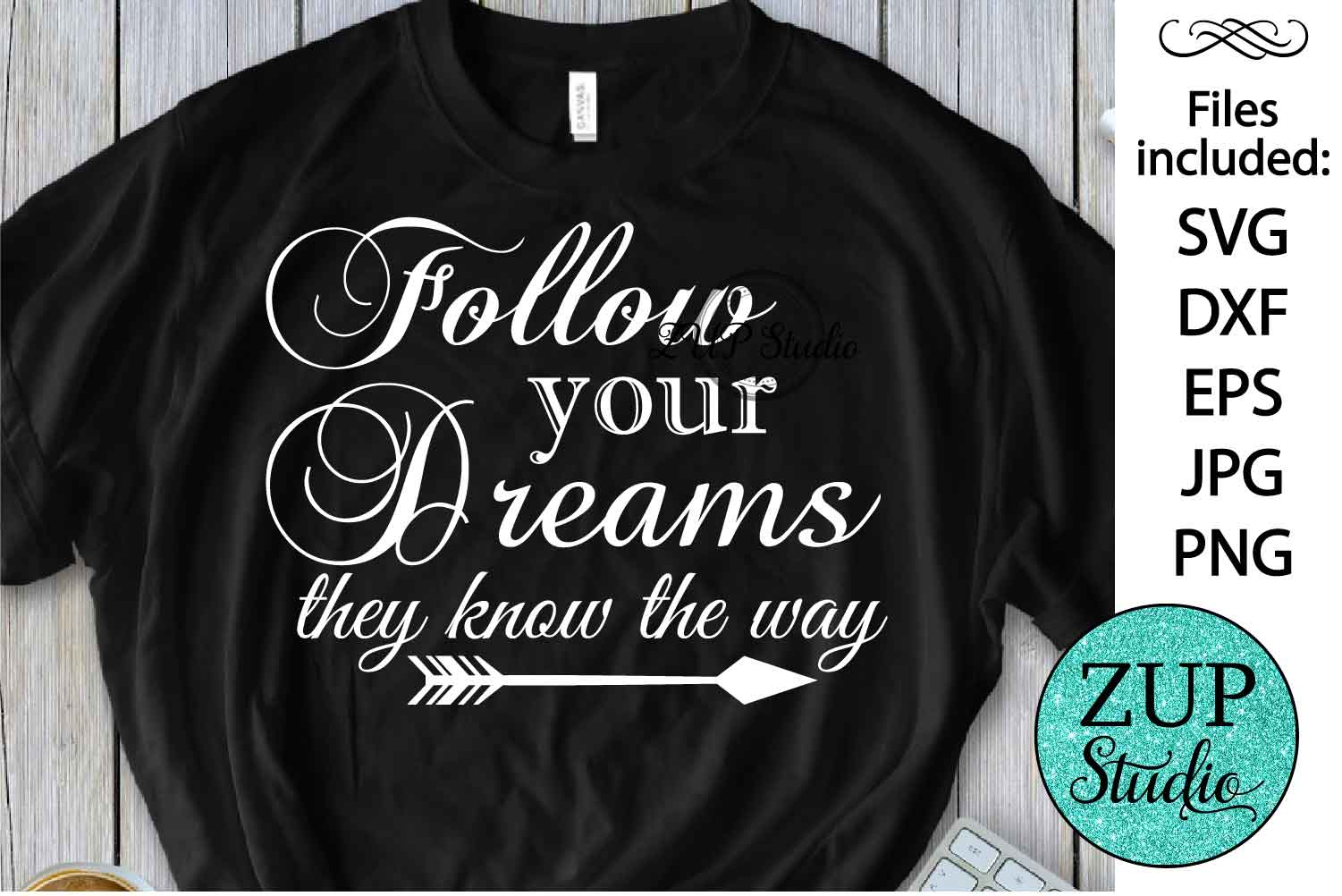Follow your dreams Digital Cutting files file 61 example image 1
