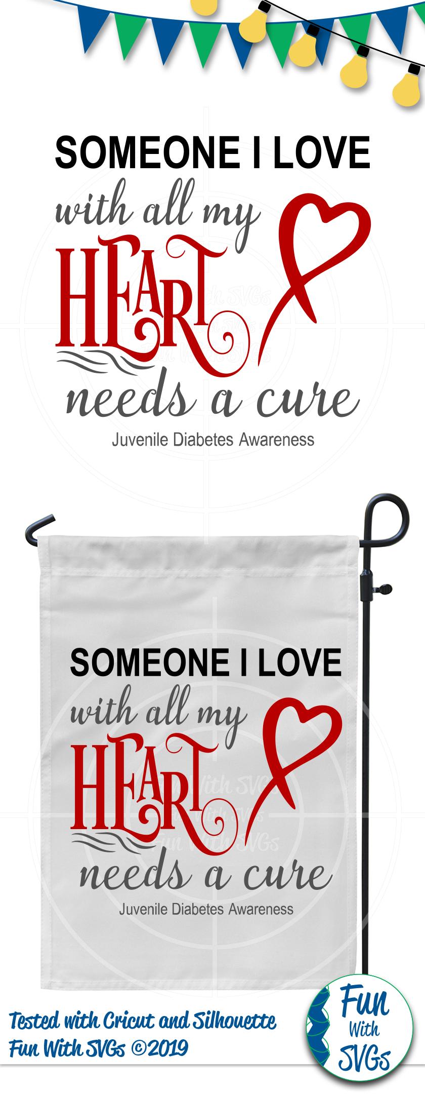SVG Someone I Love Juvenile Diabetes, Cut File, FWS476 example image 2