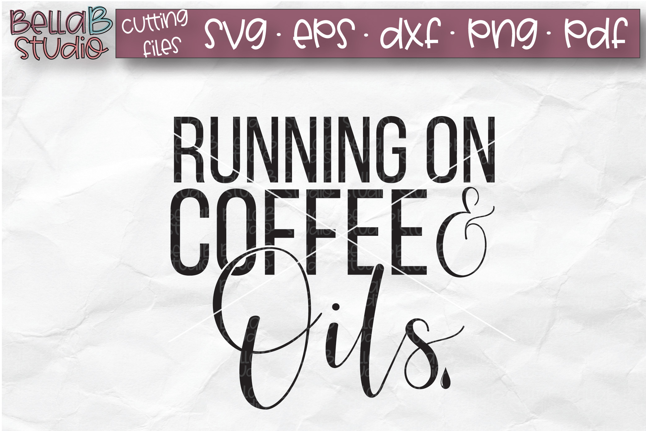Essential Oils SVG, Running on Coffee And Oils SVG example image 2