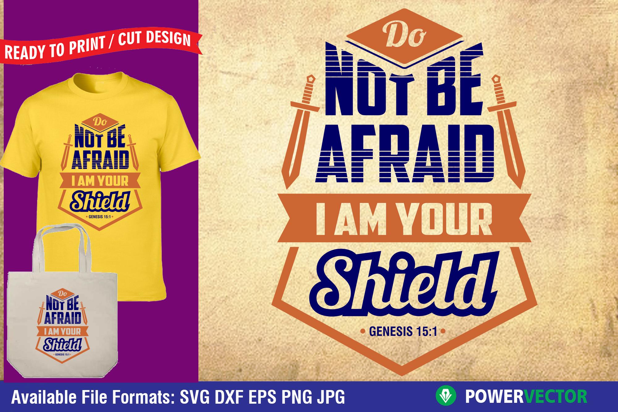 Bible Verse Do not be afraid | inspirational T shirt Design example image 1