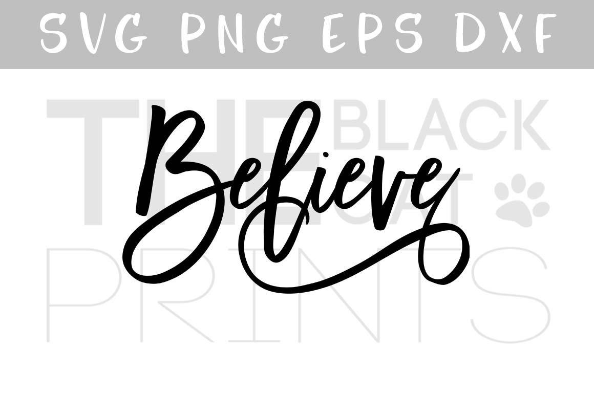 Believe SVG EPS PNG DXF, Religiuos svg file example image 1
