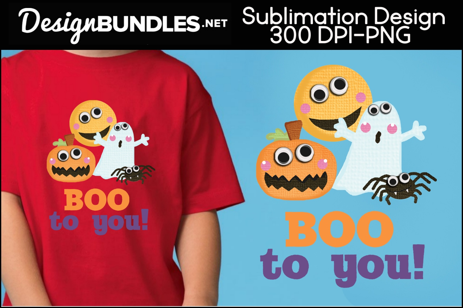 Boo To You Sublimation Design example image 1