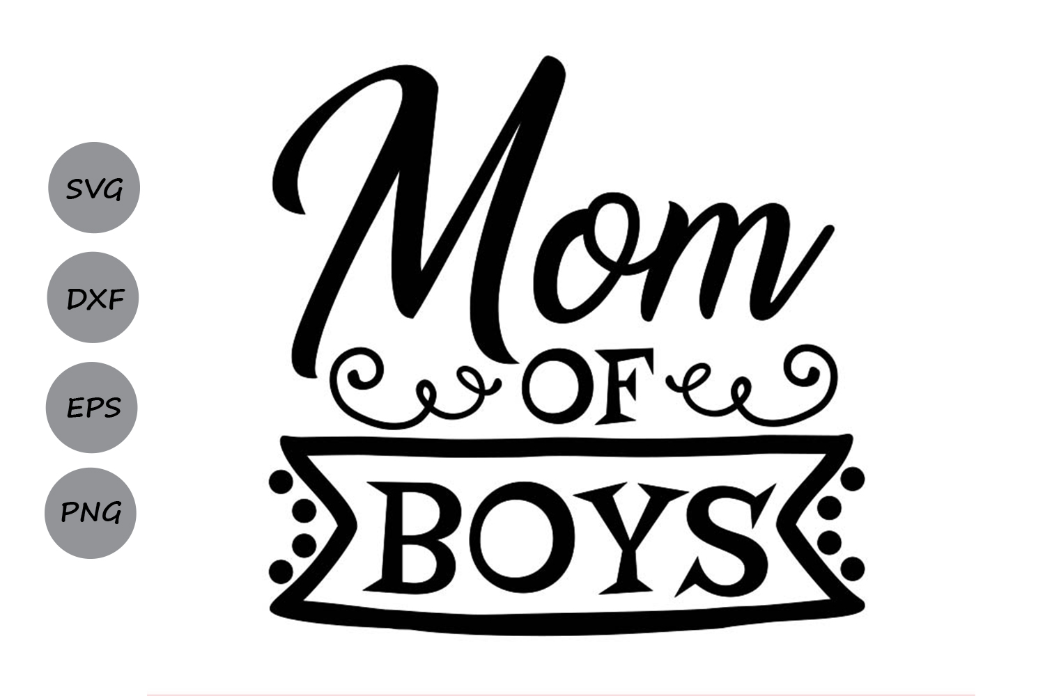 Mom Of Boys Svg, Mother's Day Svg, Mom Life Svg, Mom Svg. example image 1