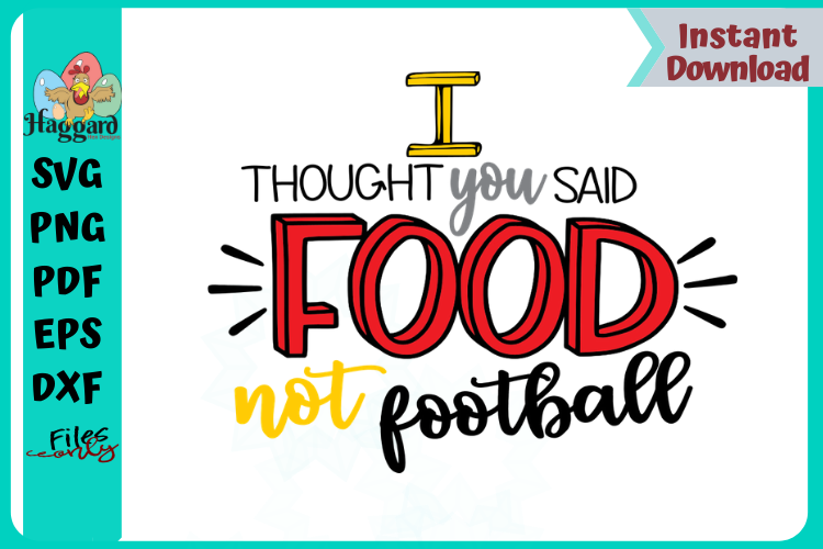 I thought you said Food not Football example image 1