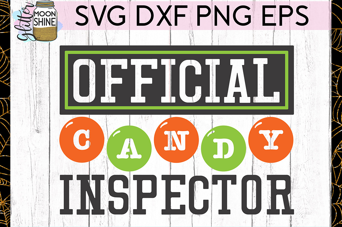 Official Candy Inspector SVG DXF PNG EPS Cutting Files example image 1