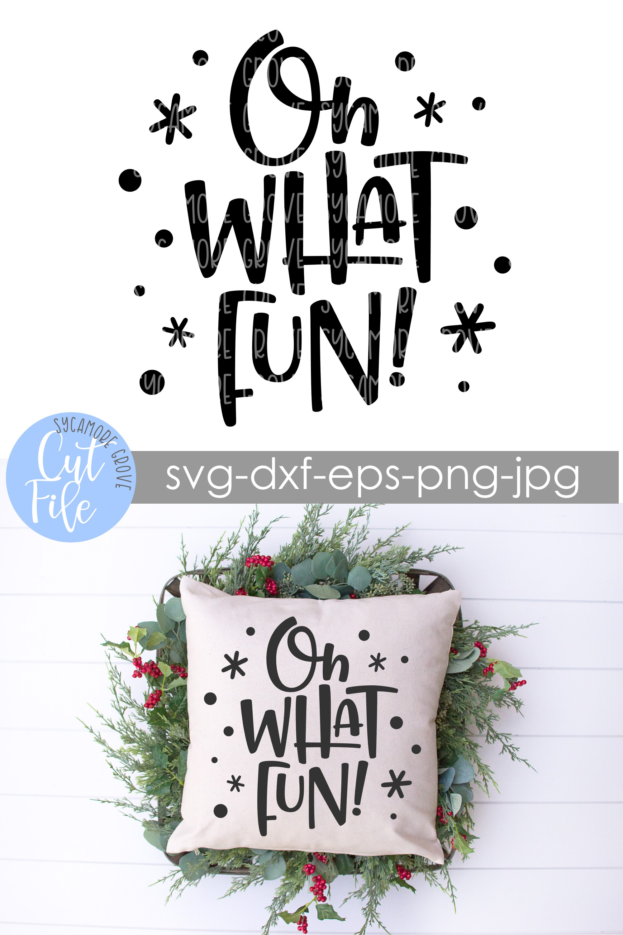 Oh What Fun! | Christmas SVG example image 8