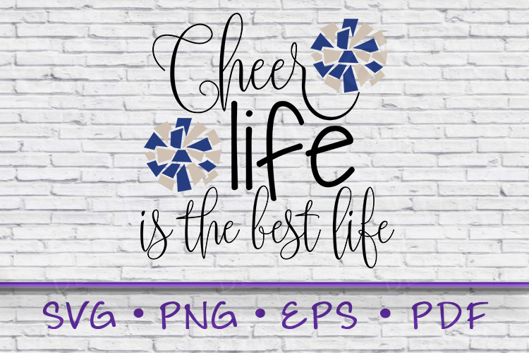 Cheer Life Svg, Cheer Life, Pom Poms, Is the best life example image 1