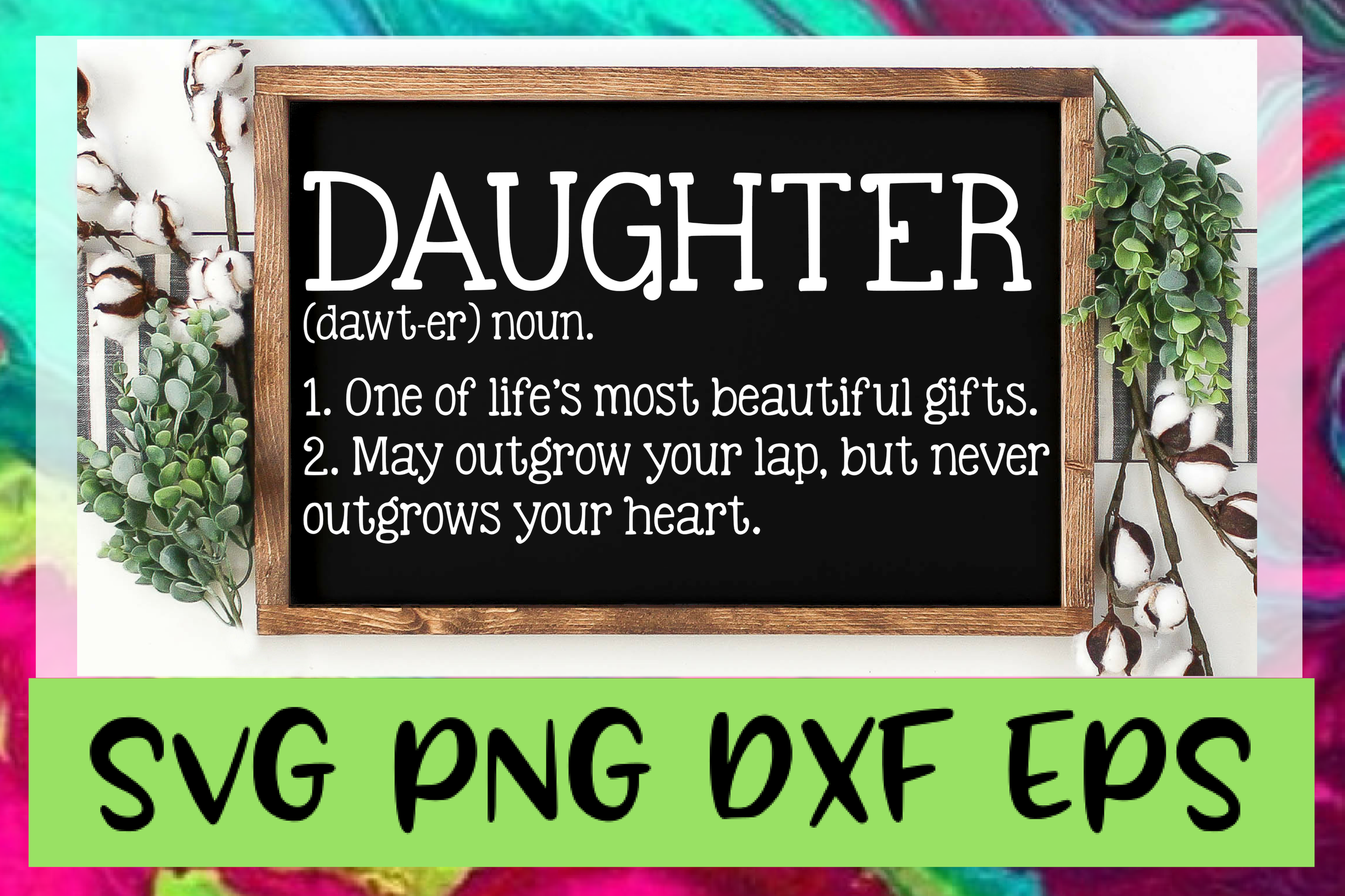 Daughter Quote Definition SVG PNG DXF & EPS Design Files example image 1