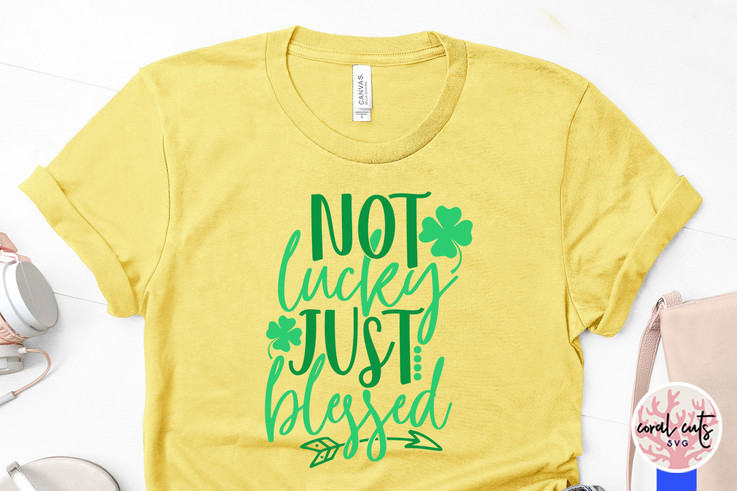 Not lucky just blessed - St. Patrick's Day SVG EPS DXF PNG example image 3