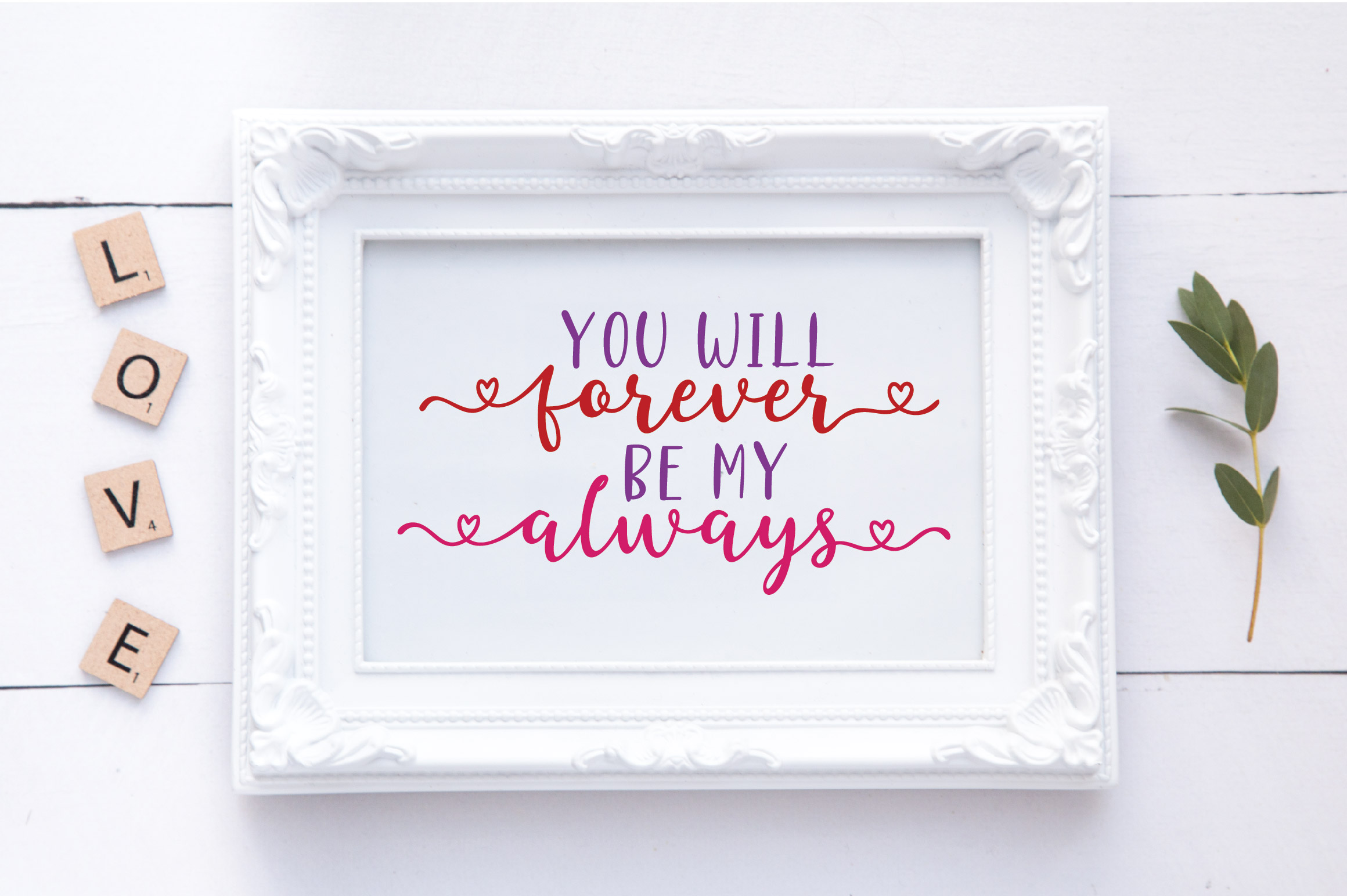 You Will Forever Be My Always SVG Cut File - Valentine SVG example image 2
