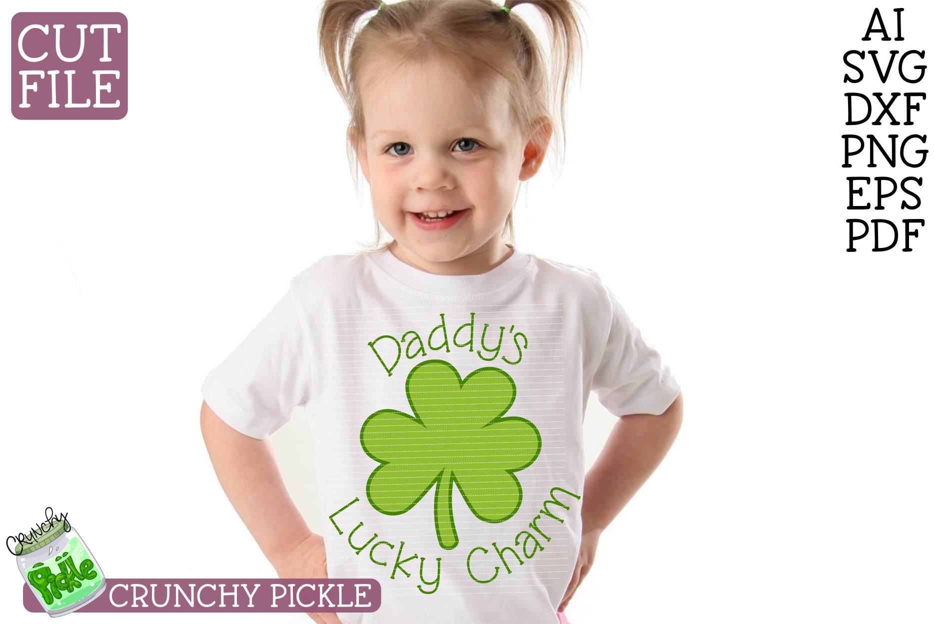 Daddy's Lucky Charm - St Patrick's Day SVG File example image 1