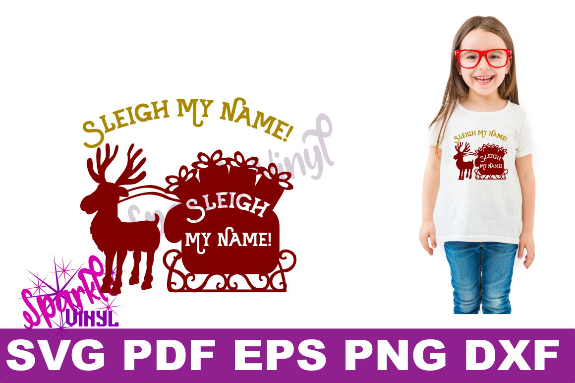 Svg Sleigh My Name funny Shirt Sign stencil Decal printable or svg cut file dxf eps png pdf for cricut or silhouette example image 2