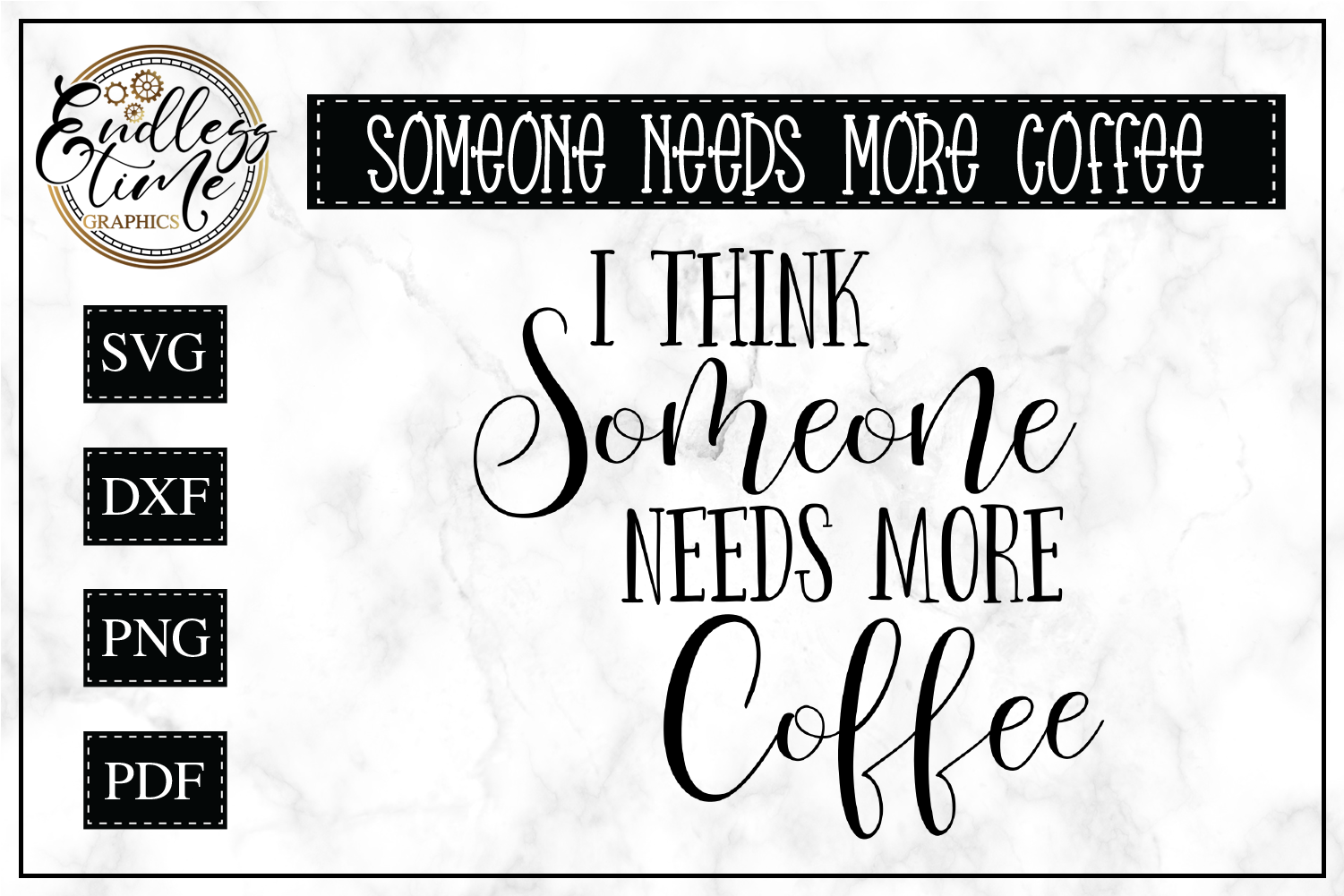 Someone Needs More Coffee- Funny SVG Cut File example image 1