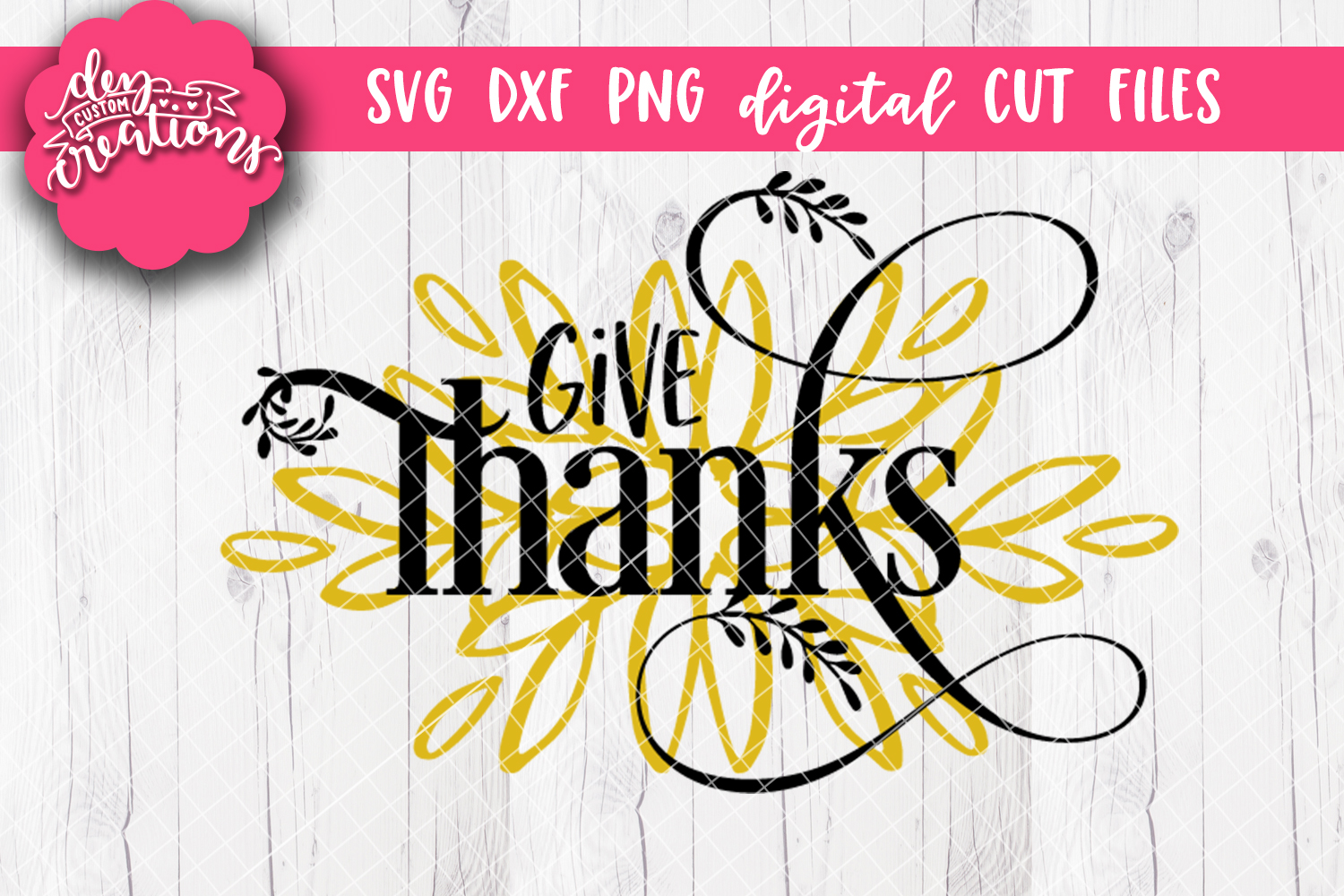 Give Thanks - SVG DXF PNG Digital Cut File example image 1