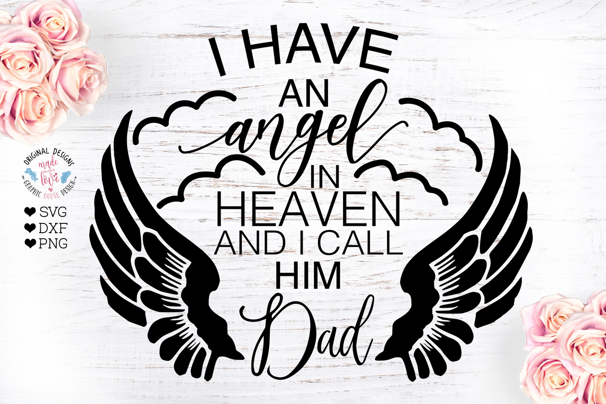 I Have An Angel in Heaven and I call him Dad example image 1