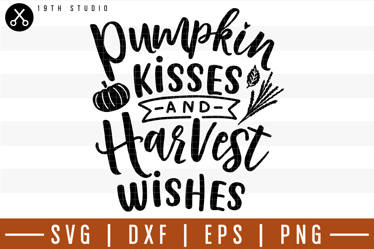 Pumpkin kisses and harvest wishes SVG| Fall SVG example image 1