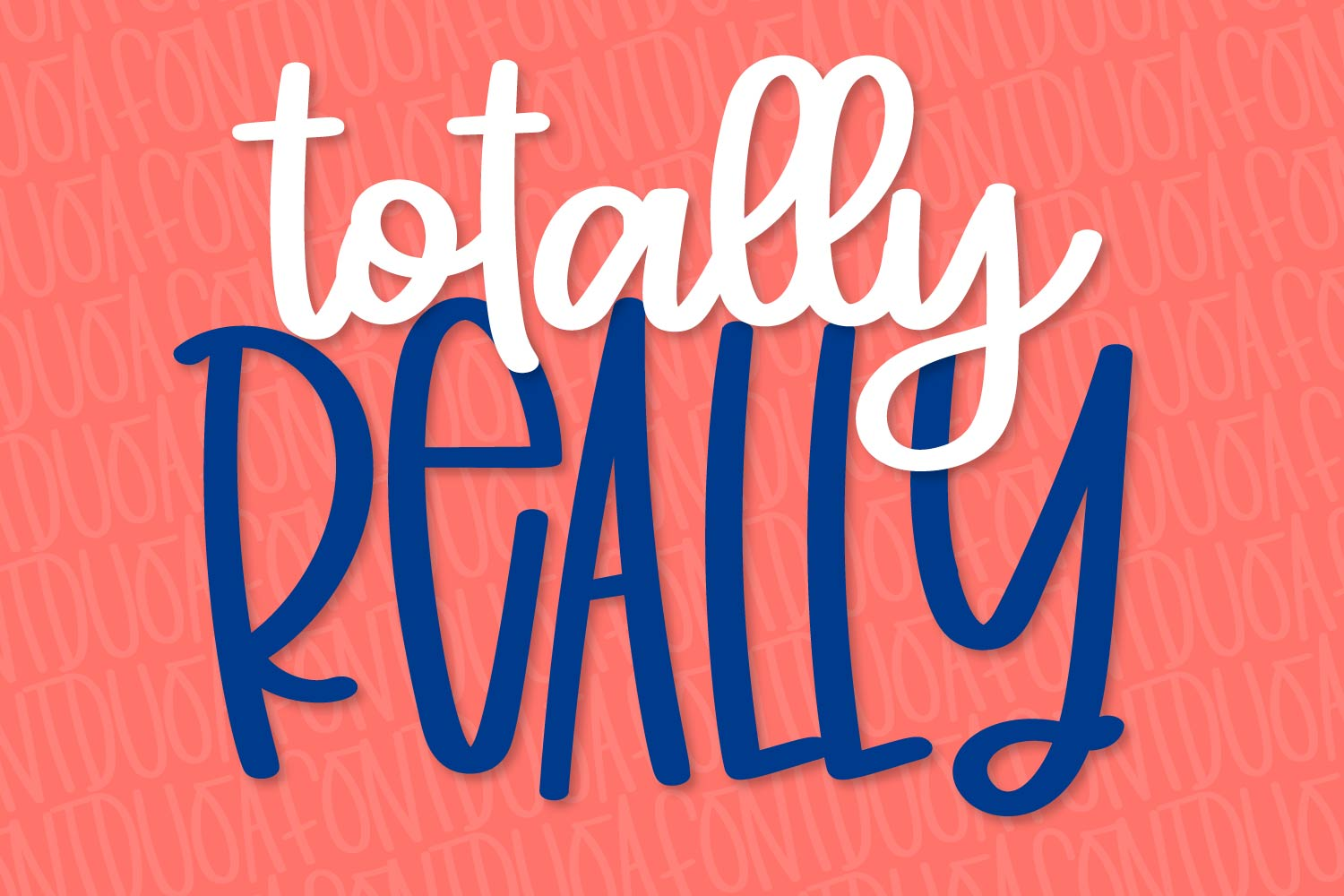Totally Really - A Script & Print Font Duo example image 8