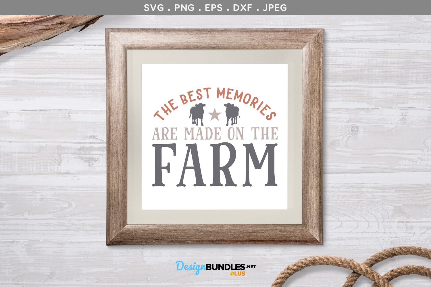 The Best Memories are Made on the Farm - svg & printable example image 1