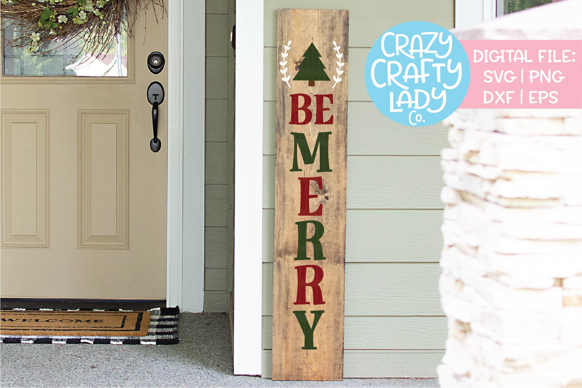 Be Merry Christmas Porch Sign SVG DXF EPS PNG Cut File example image 1