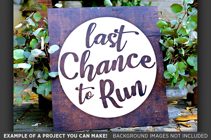 Last Chance To Run SVG Wedding Sign - 5507 example image 3