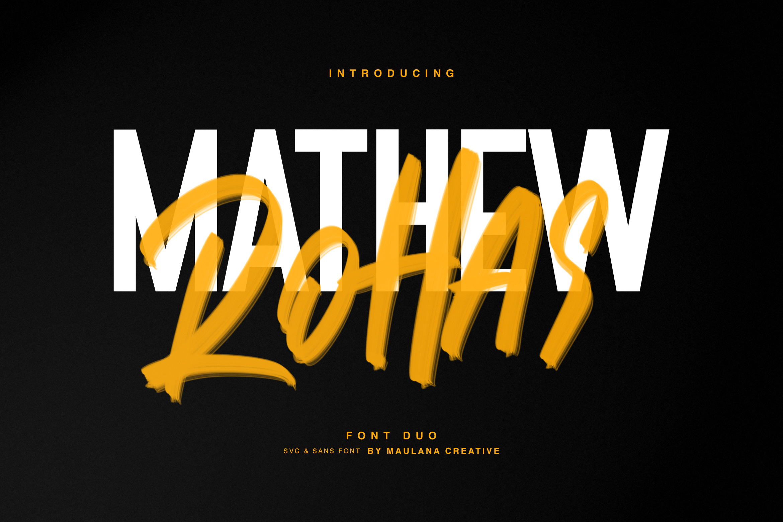 Mathew Rohas Brush Font Duo example image 1