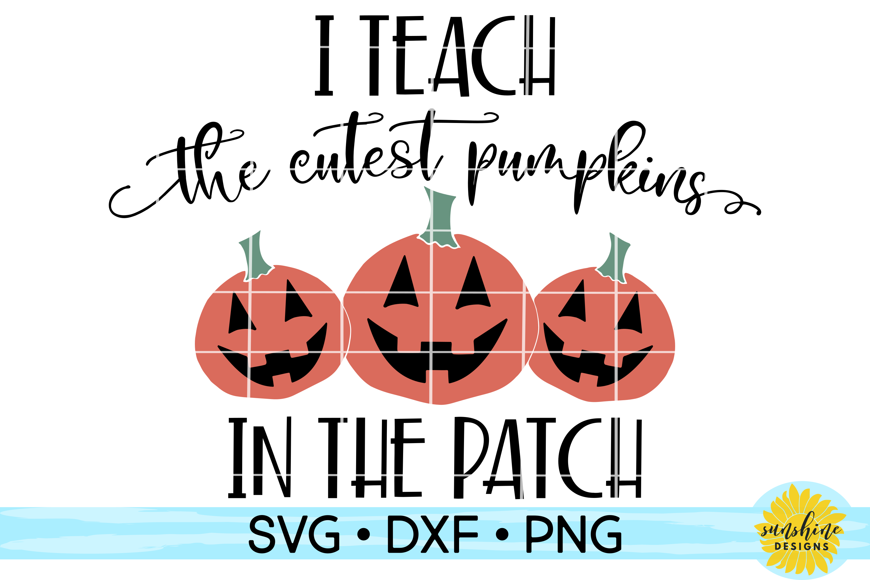 I TEACH THE CUTEST PUMPKINS IN THE PATCH   HALLOWEEN SVG example image 2