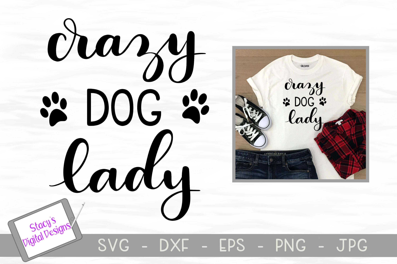 Dog SVG - Crazy Dog Lady, Handlettered example image 1