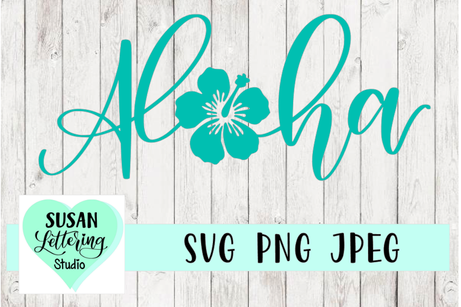 Aloha Hibiscus Handlettered Cut File, SVG, PNG, JPEG example image 1
