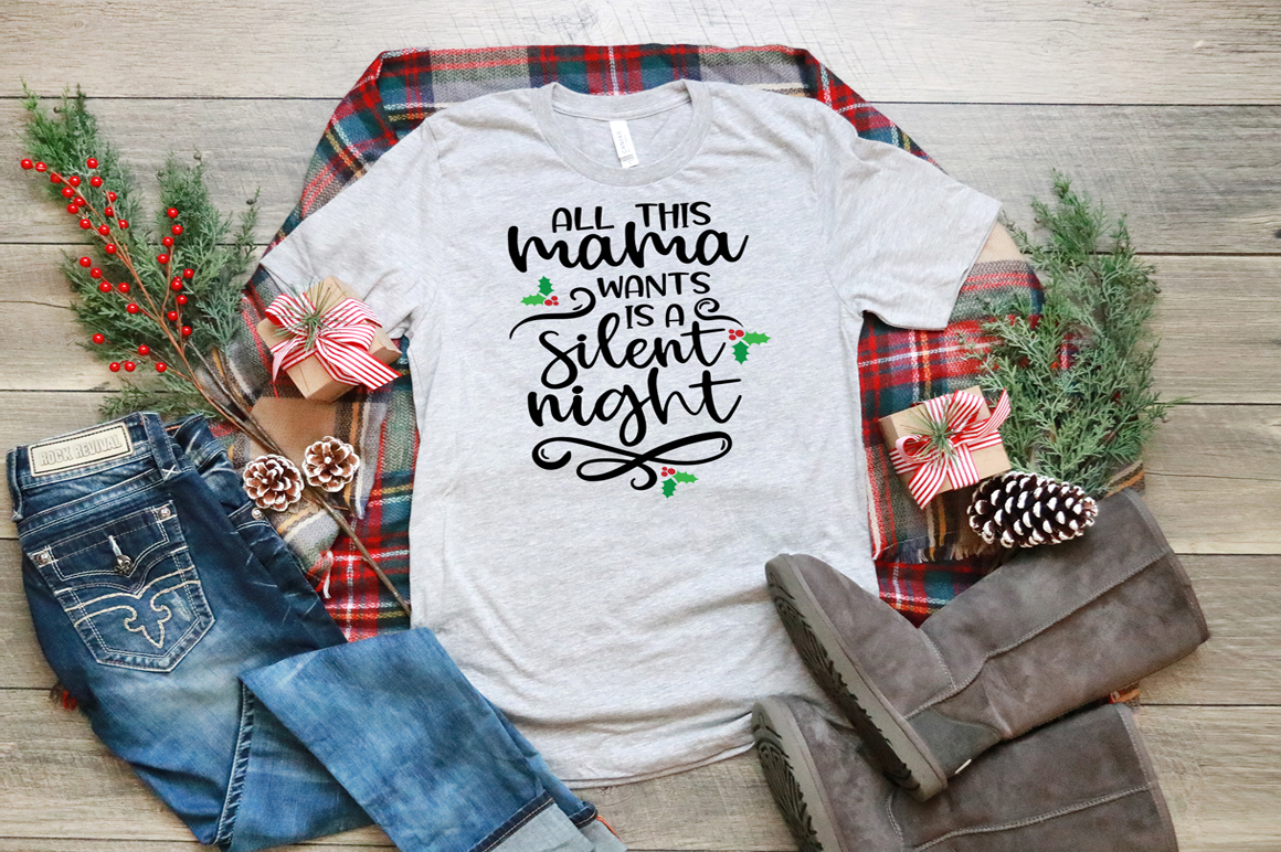 Christmas SVG - All This Mama Wants Is A Silent Night example image 1