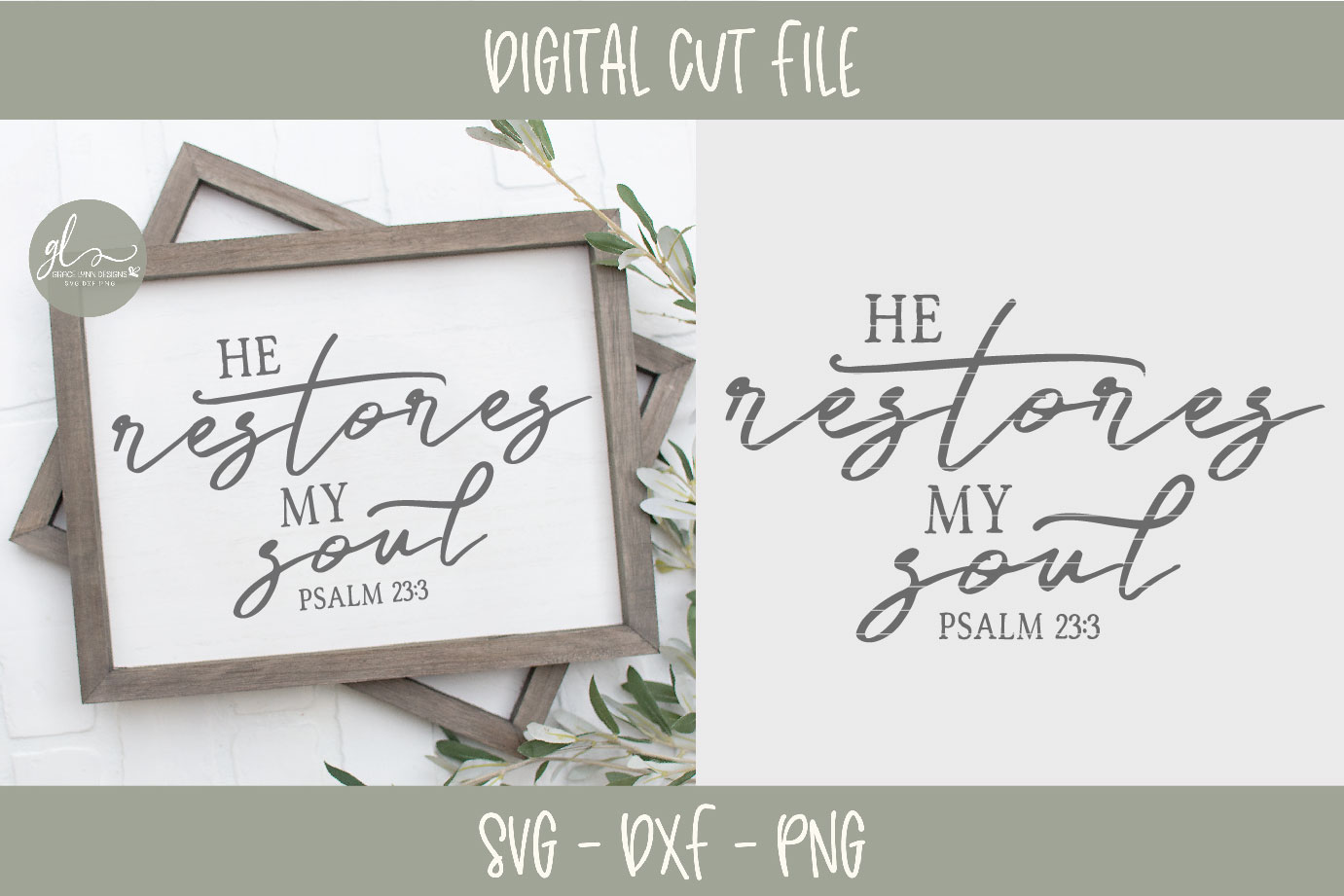 He Restores My Soul - Scripture SVG Cut File example image 2