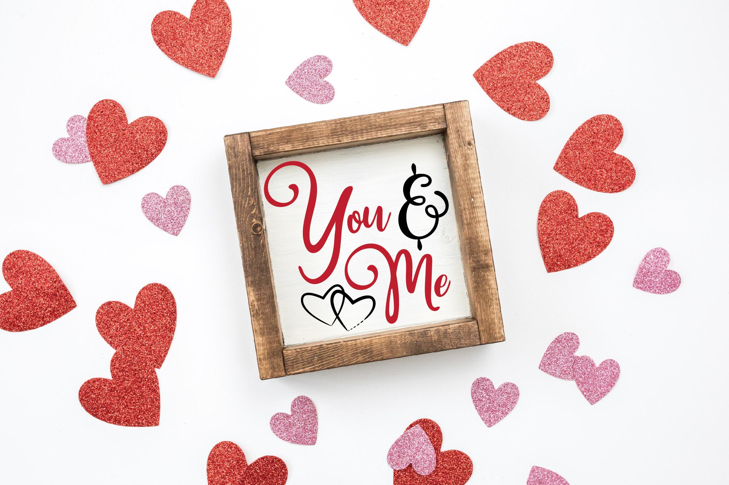 You & Me SVG Cut File - Valentine SVG EPS DXF PNG PDF AI example image 2