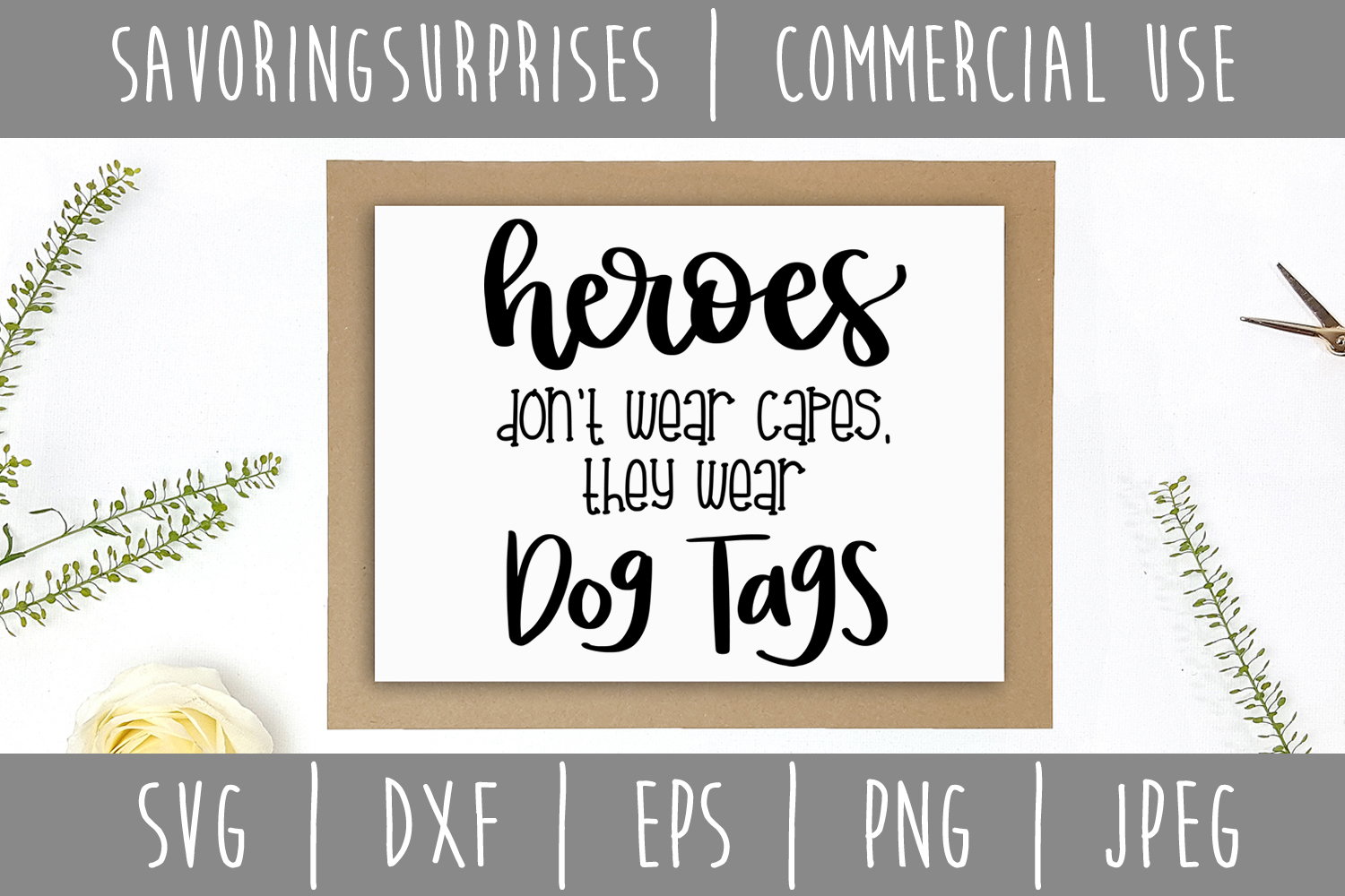 Heroes Don't Wear Capes SVG, DXF, EPS, PNG JPEG example image 2