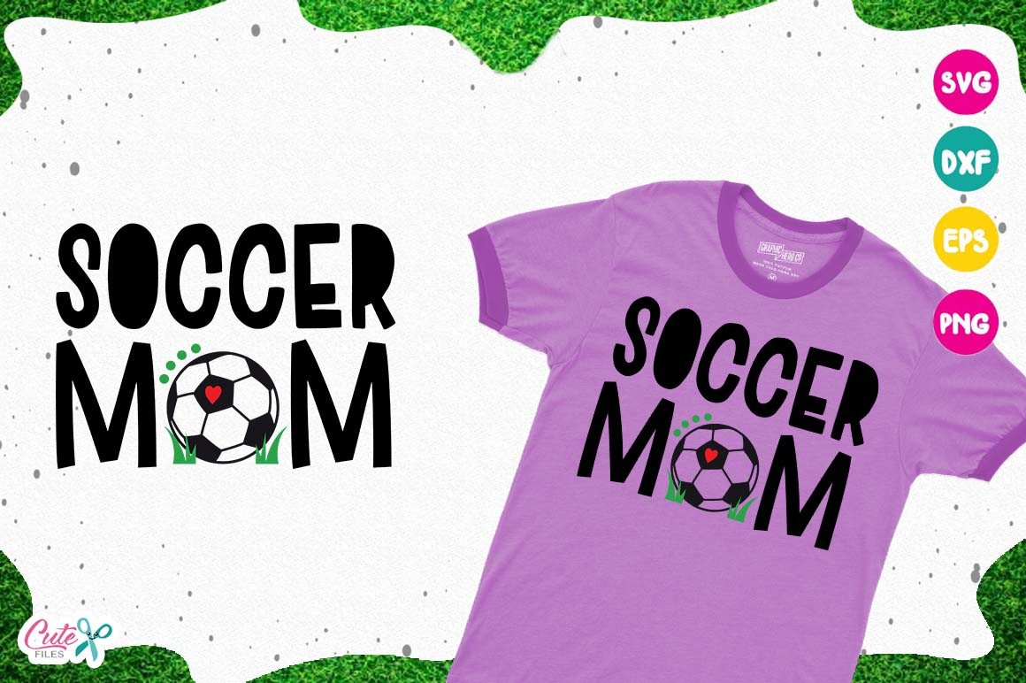 Soccer mom, sport cut files for craftter example image 1