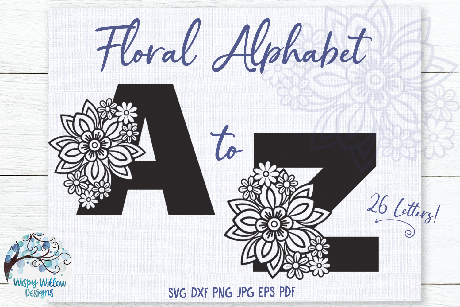 Floral Alphabet SVG Bundle | A to Z Floral Letters SVG example image 1