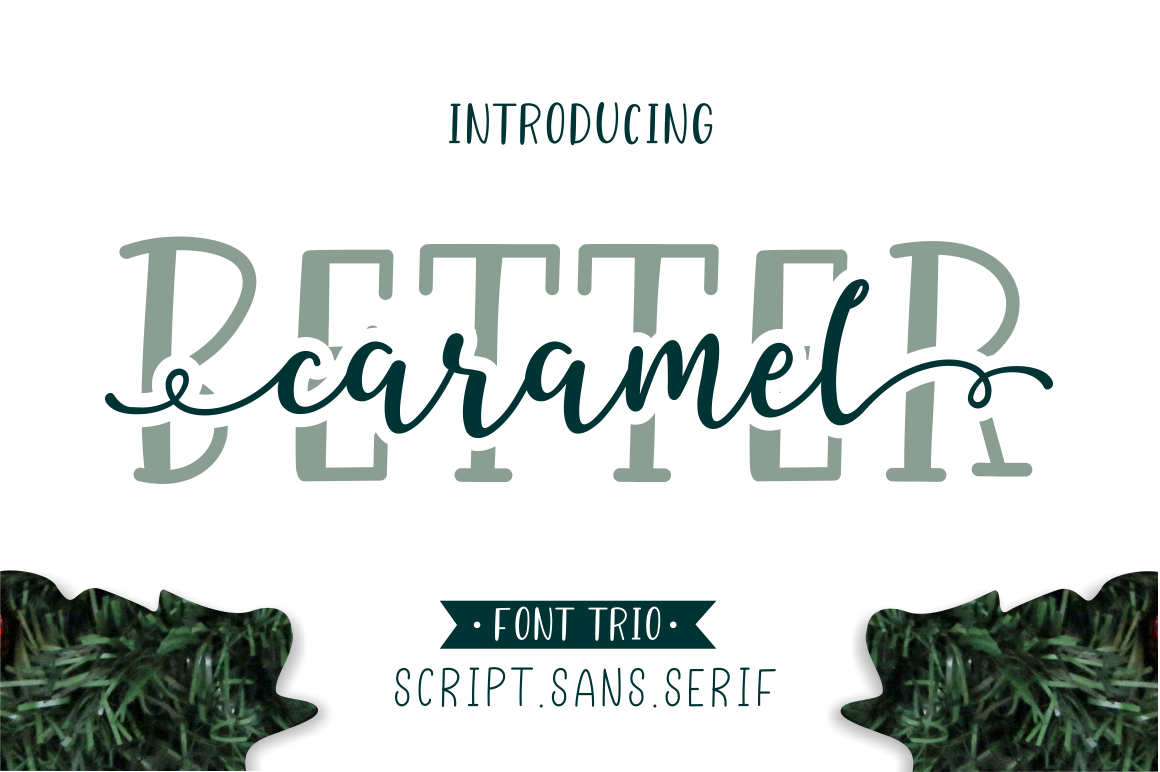 Better Caramel // Font Trio example image 1