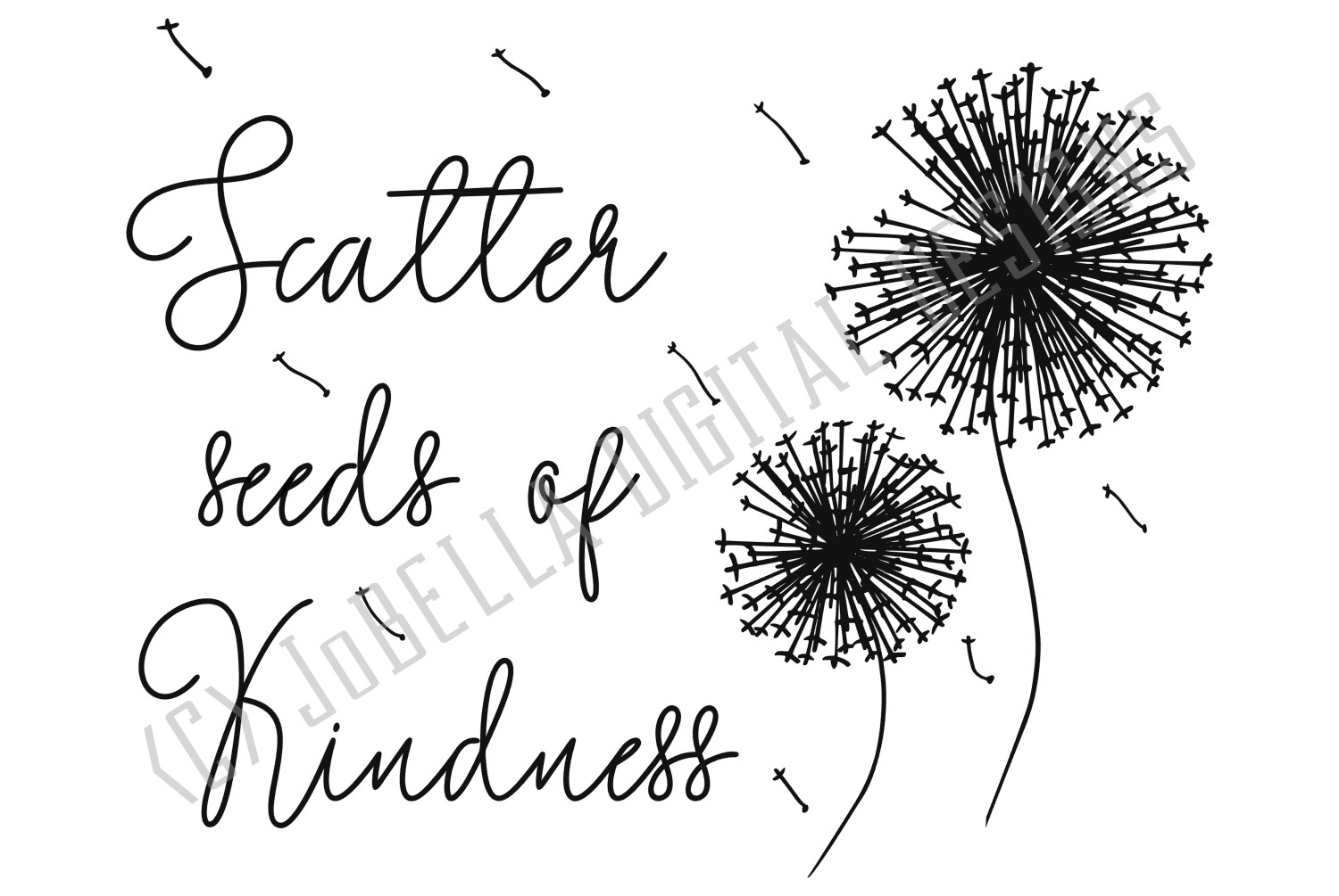 Kindness SVG and Printable- Seeds of Kindness with Dandelion example image 3
