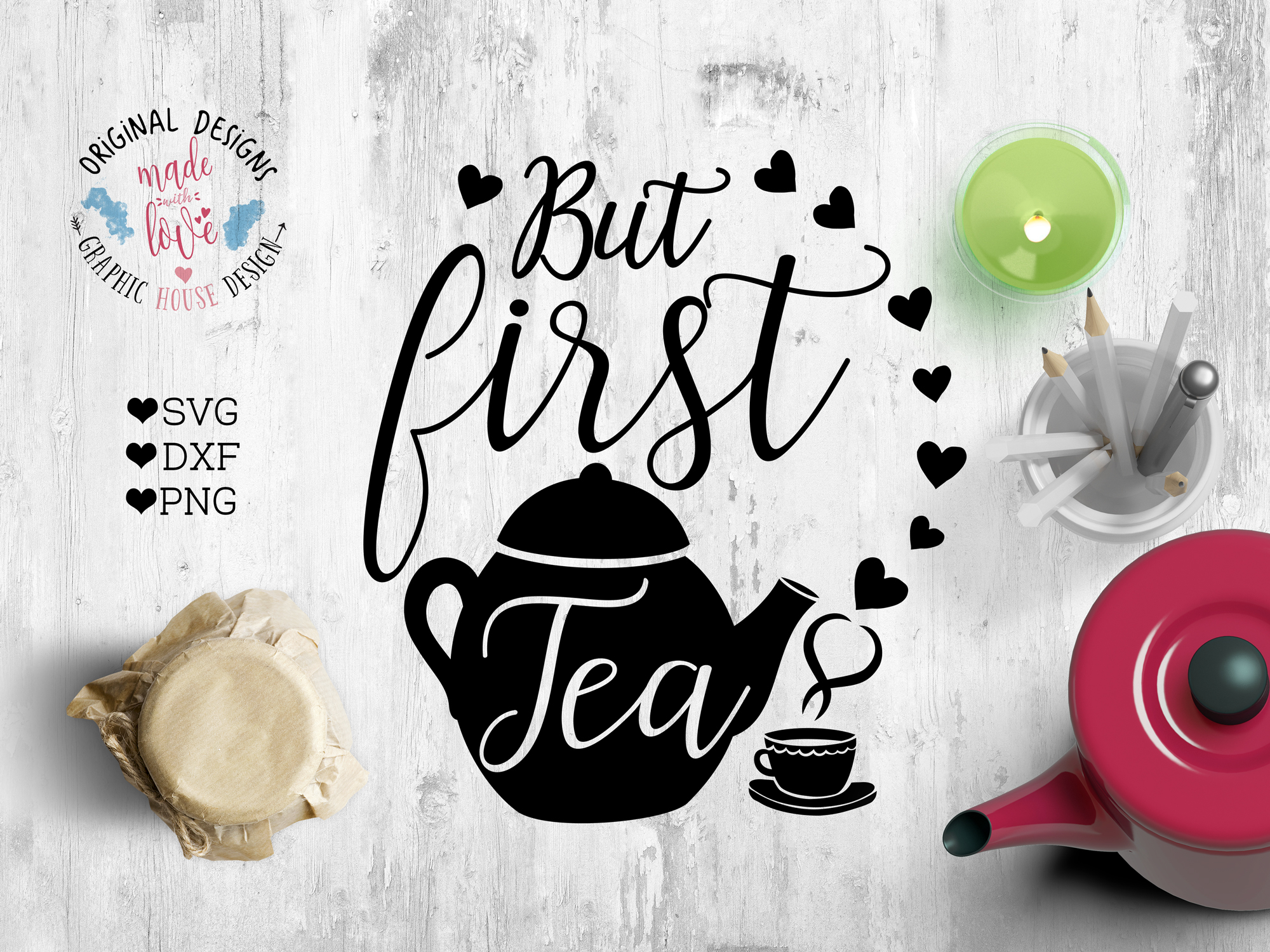 But first Tea Cutting File (SVG, DXF, PNG) example image 1