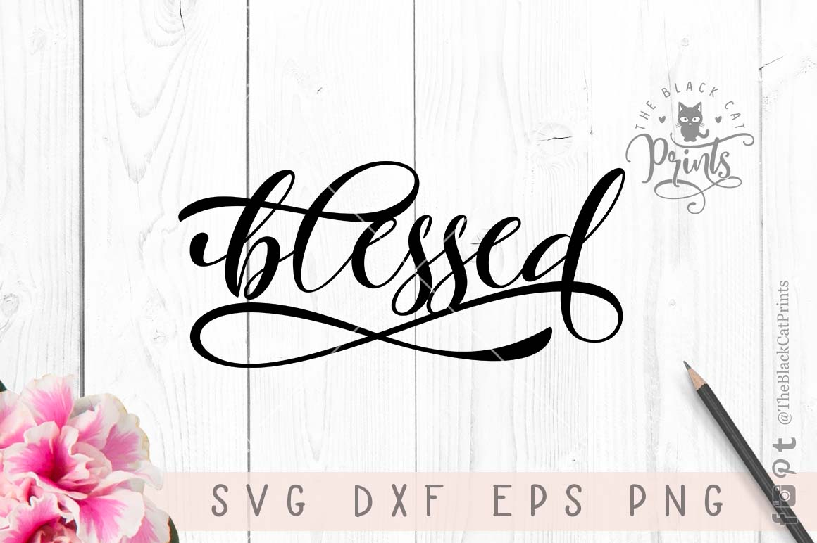 Blessed SVG PNG EPS DXF example image 4