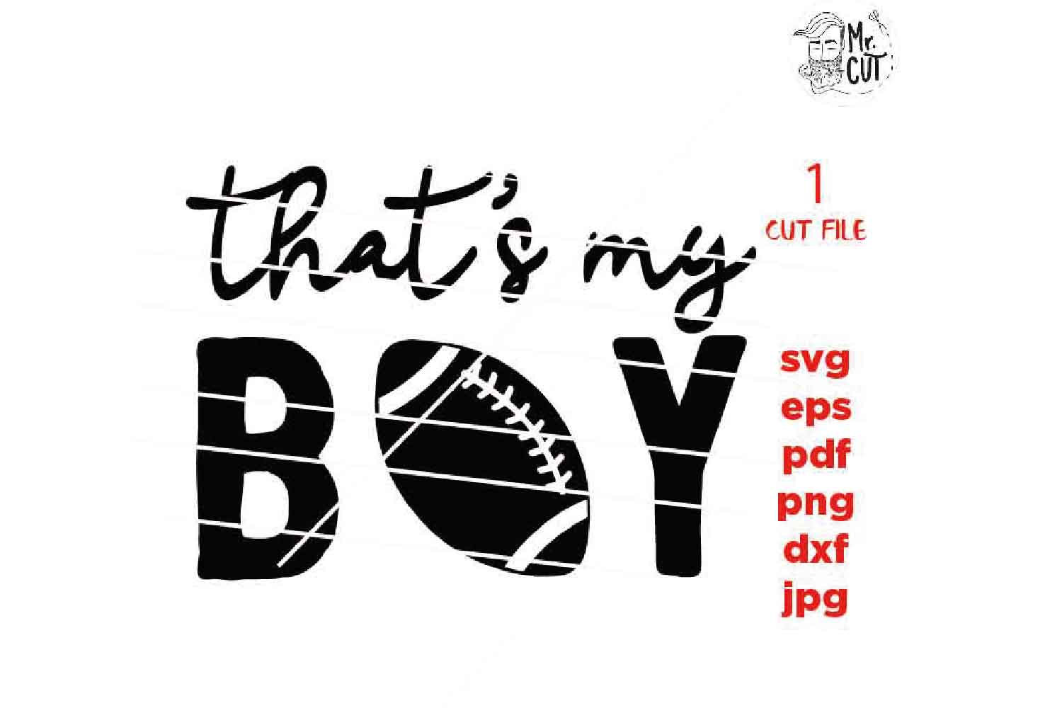 that's my boy svg , sports SVG, PNG, Dxf, eps, mom shirt example image 2