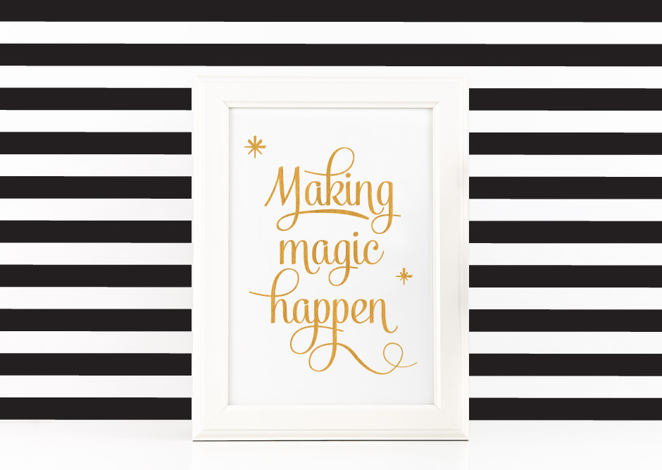 Making Magic Happen Poster Inspirational Quote to Print in Gold + SVG files example image 2