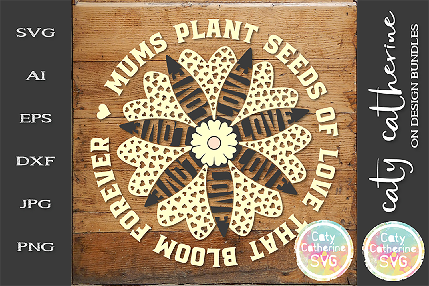 Mums Plant Seeds Of Love That Bloom Forever SVG Cut example image 1