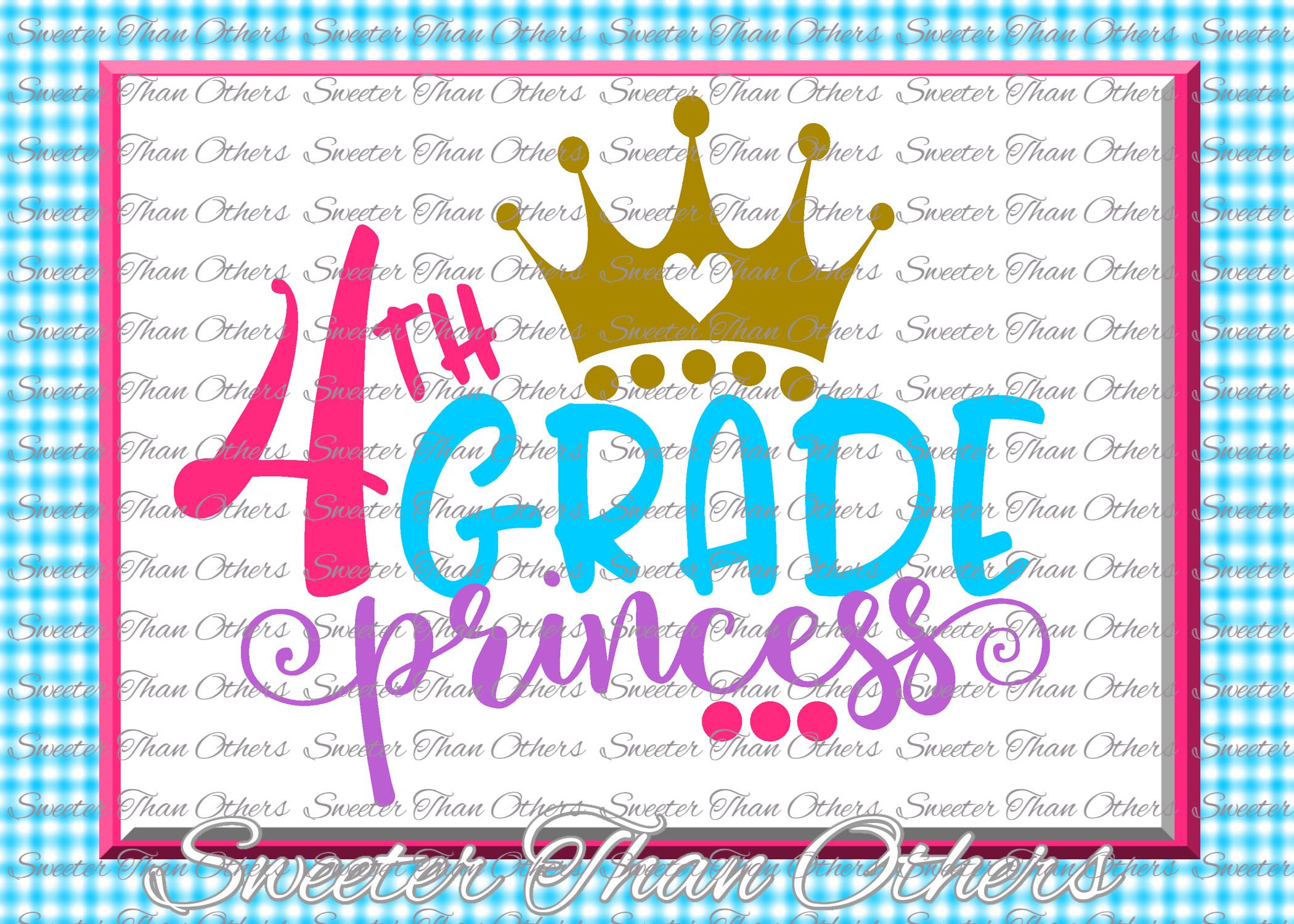 Fourth Grade Princess SVG 4th Grade cut file Last Day of Sch example image 1