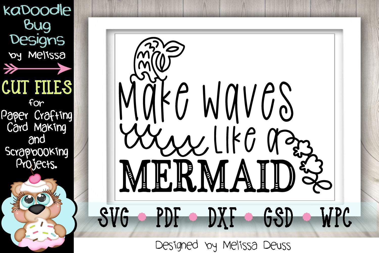 Make Waves Like A Mermaid Cut File - SVG PDF DXF example image 3