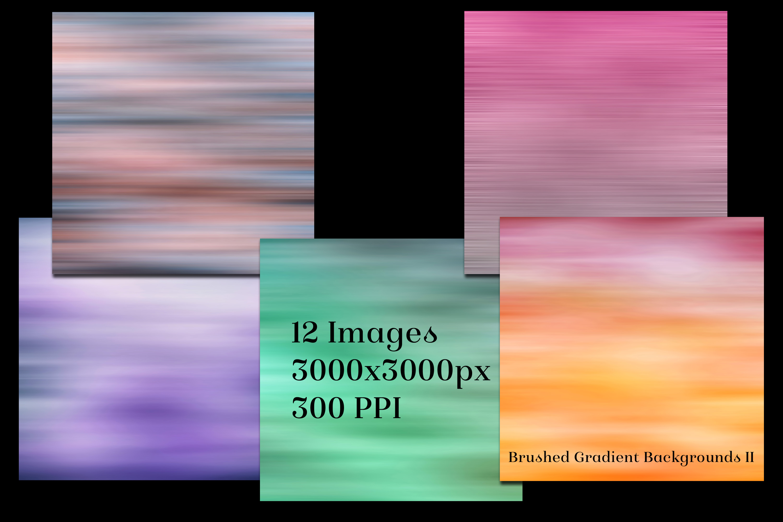 Brushed Gradient Backgrounds II - 12 Image Textures Set example image 2