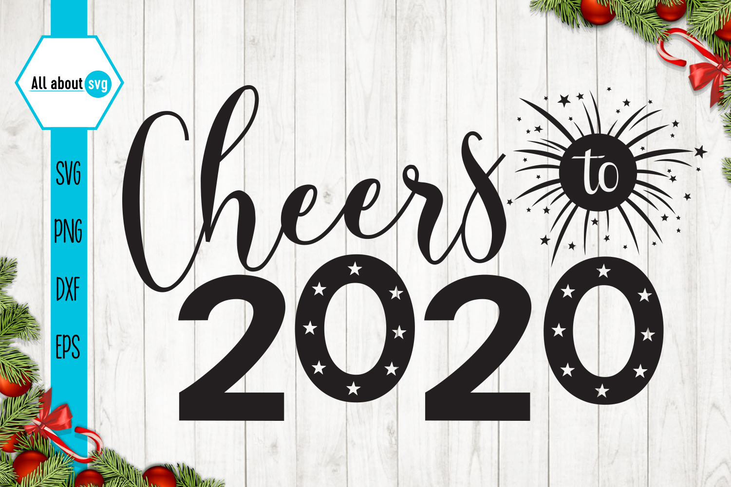 Cheers To 2020, New Year Svg example image 2