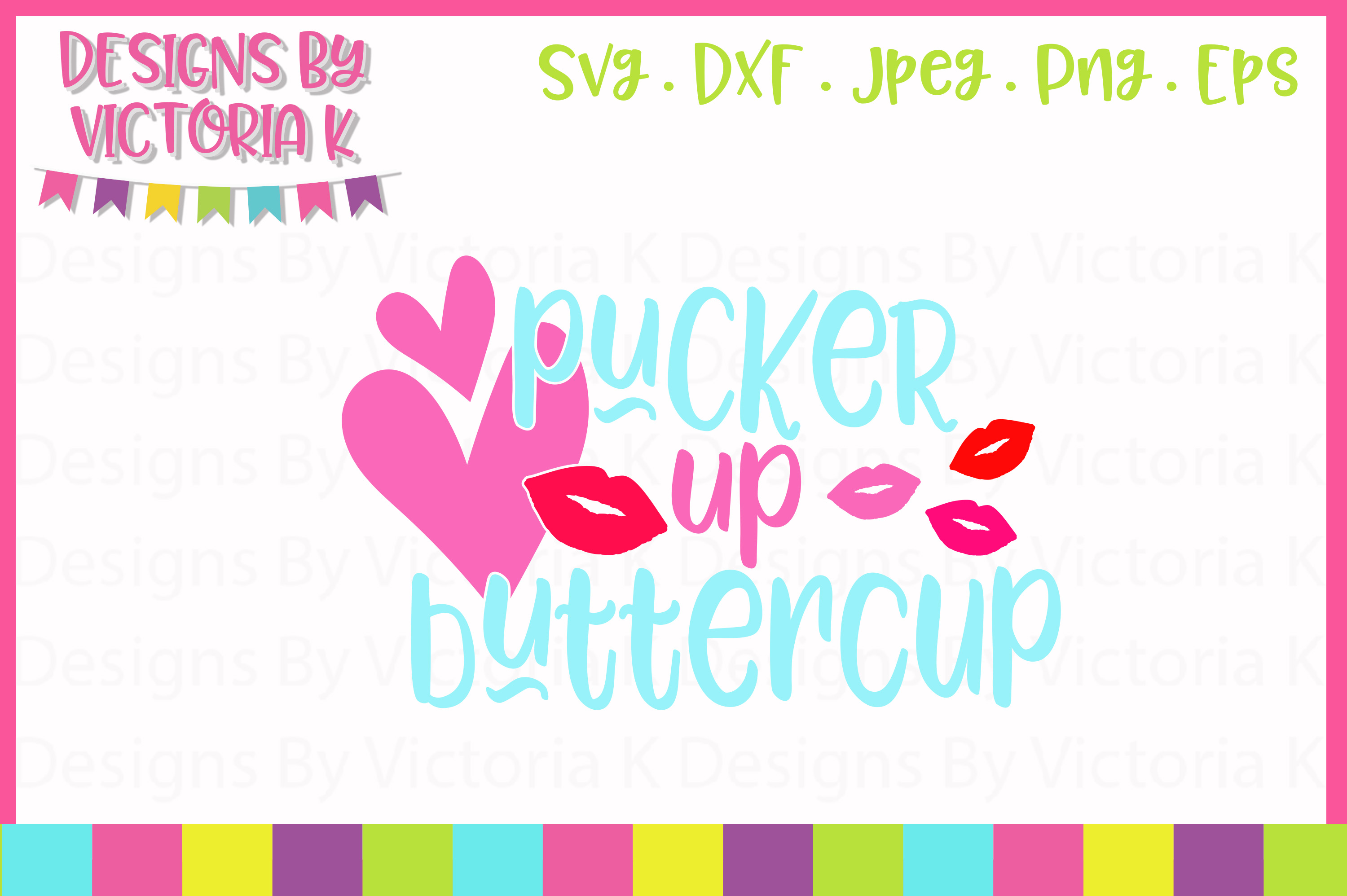 Pucker up Buttercup Valentine's Day SVG Cut File example image 1