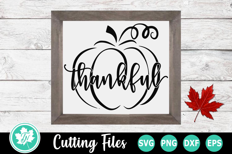 Thankful Pumpkin - A Fall SVG Cut File example image 2