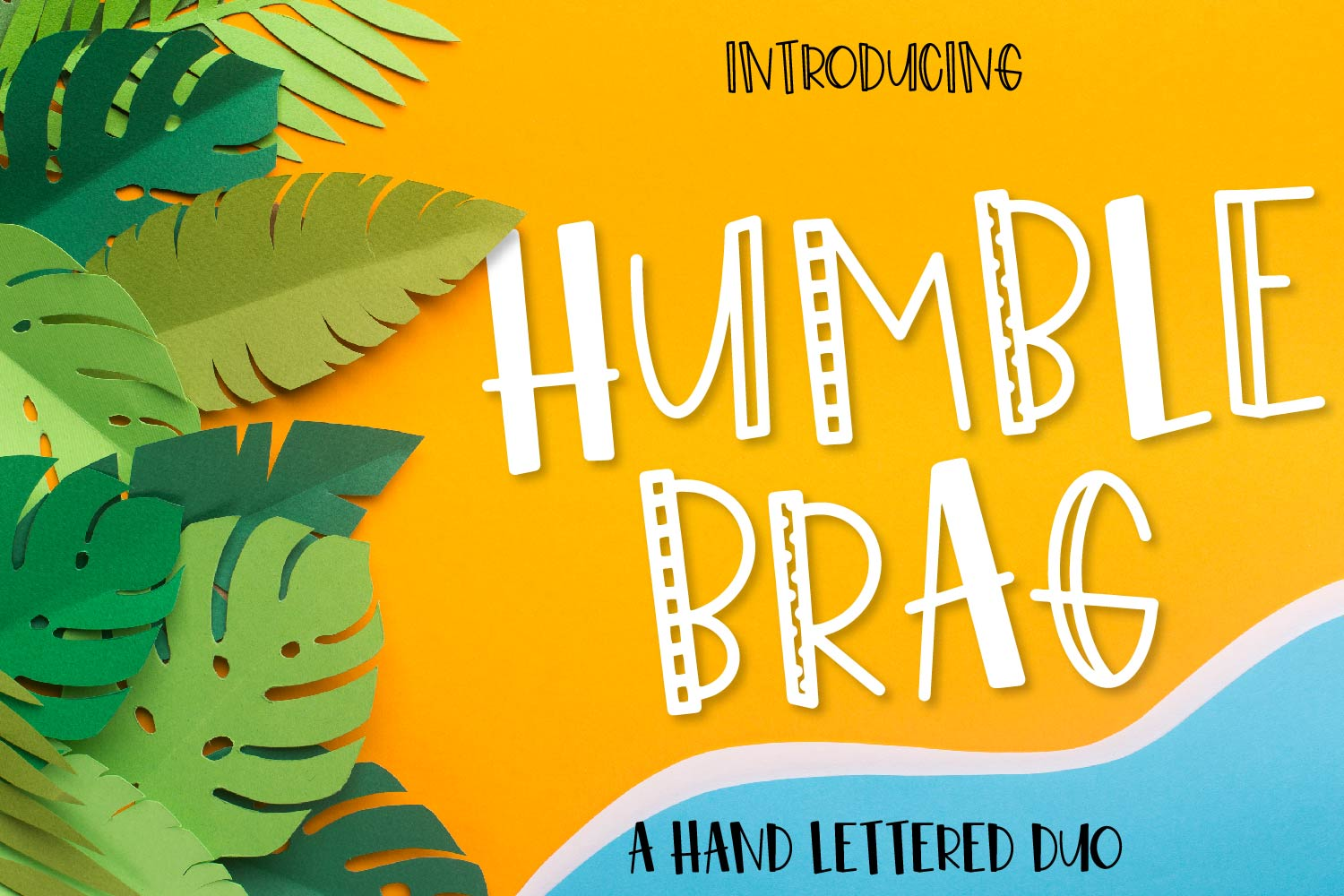 Humble Brag - A Hand Lettered Duo - 4 Styles! example image 1