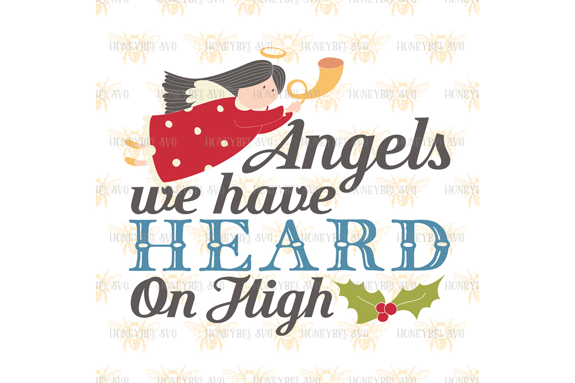 Angels we Have Heard on High svg example image 2